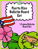 Puerto Rico Bulletin Board Set