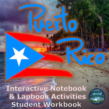 Puerto Rico Interactive Activities & Lapbook Student Workbook with Test Prep