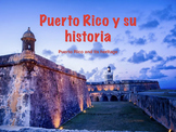 Spanish culture: a mini unit about Puerto Rico