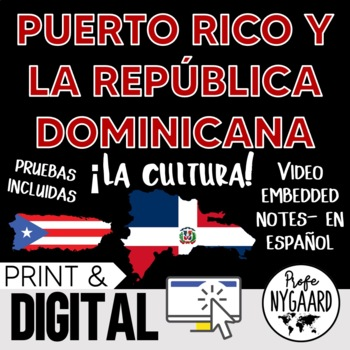 Puerto Rico y La República Dominicana Culture- video embedded notes (en español)