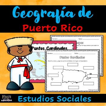 Puerto Rico y su Geografía | Puerto Rico and its Geography