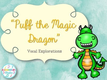 Puff, The Magic Dragon - Vocal Explorations with Children's Literature