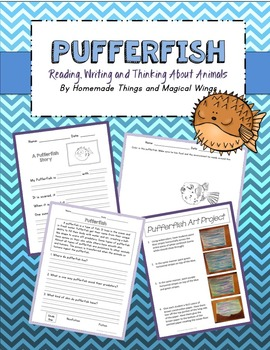 Pufferfish: Reading, Writing and Thinking About Animals