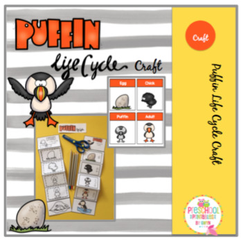 Puffin Life Cycle Craft and More