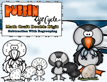 Puffin Life Cycle Double Digit Subtraction With Regrouping CRAFT