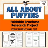 Puffins, Research Brochure Project, Using Informational Text, Vocab