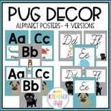 Pug Classroom Decor: Alphabet Posters