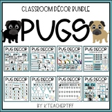 Pug Classroom Decor Bundle