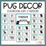 Pug Classroom Decor: Classroom Jobs