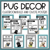 Pug Classroom Decor: Rules and Quote Posters