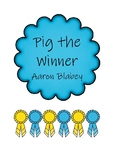 Pig the Winner Activities
