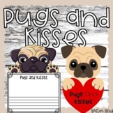 Pugs and Kisses Valentine's Day Bulletin Board