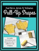 Pull-Up Shapes (For Surface Area & Volume)