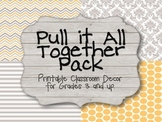 Pull it All Together! Classroom Decor - Yellow and Grey