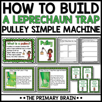 Pulley Simple Machine - How to Build a Leprechaun Trap