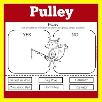 Pulley | Simple Machines Worksheet | Simple Machine Activity | Pulley Worksheet