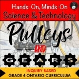 ONTARIO SCIENCE: GRADE 4 PULLEYS AND GEARS CENTRES