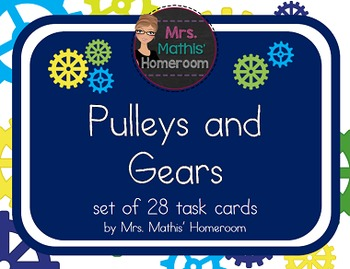 Pulleys and Gears Task Cards