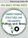 Pulleys and Gears Understanding Structures and Mechanisms: Grade 4 Ontario