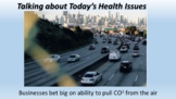 Pulling CO2 from the Air: Talking about Today's Hot Issues