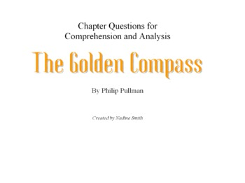 """Pullman's """"The Golden Compass"""" Chapter Questions for Comprehension and Analysis"""