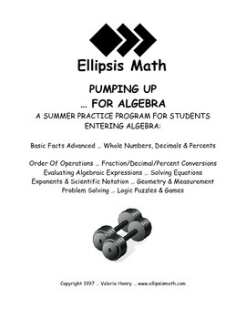 Pumping Up ... For Algebra Summer Workbook