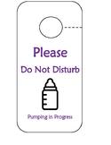 Pumping in Progress Door tag & Door Signs