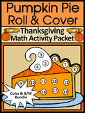 Pumpkin Pie Activities: Thanksgiving Pumpkin Pie Roll & Cover Math Activity