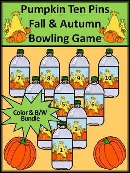 Pumpkin Activities: Pumpkin Ten Pins Bowling Math Game Activity Bundle -Color/BW