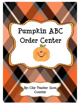 Pumpkin ABC Order Literacy Center - Print and Go!