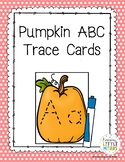 Pumpkin ABC Trace Cards