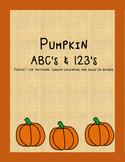 Pumpkin ABC's & 123's