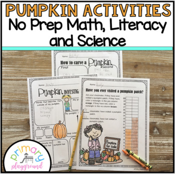 Pumpkin Activities No Prep Math, Literacy and Science Pack