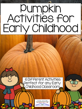 Pumpkin Activities for Early Childhood