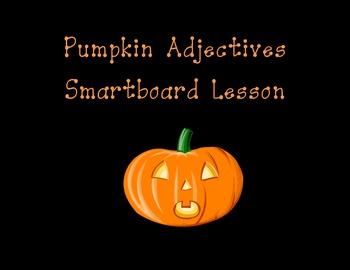Pumpkin Adjectives Smartboard Lesson