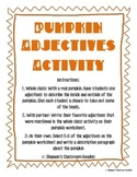 Pumpkin Adjectives + Writing Activity