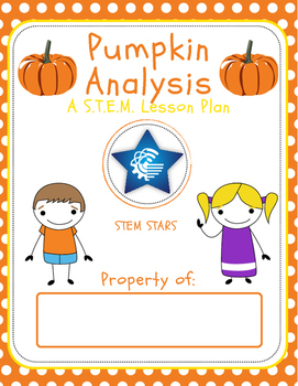 Pumpkin Analysis- STEM PBL Lesson Plan (Great for the Fall!)