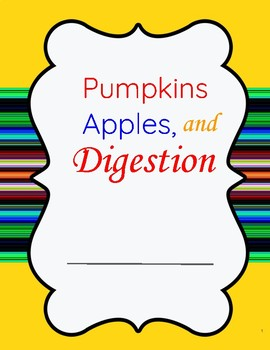 Pumpkin, Apple, Digestion Science Lessons