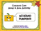Pumpkin Arrays and Area for Common Core