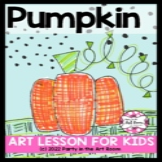 Pumpkin Activities: Art Lesson | Art Sub Plans