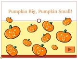 Pumpkin Big Pumpkin Small PPT Game