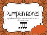 Pumpkin Bones Play along