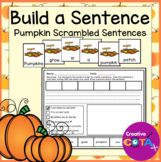 Pumpkin Writing Build a Sentence and Scrambled Sentence Worksheets