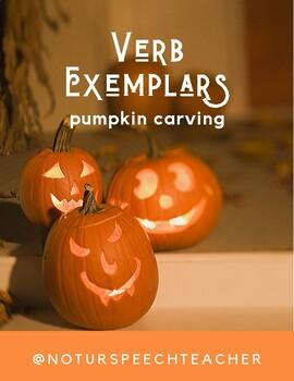 Pumpkin Carving Verb Exemplars - FREEBIE