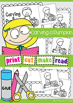 Pumpkin {Carving a Pumpkin} Emergent Reader