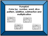 Pumpkin Color Sheet (+, -, x, dice patterns, words, numerals, etc.)