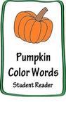"""""""Pumpkin Colors"""" Emergent Student Reader"""