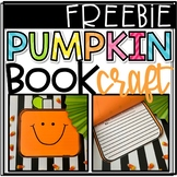 Pumpkin Craft- Book and Writing Activity