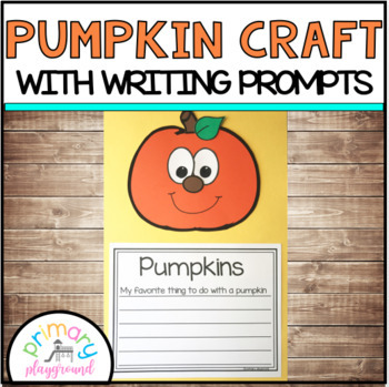 Pumpkin Craft With Writing Prompts/Pages