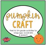 Pumpkin Craft for Speech Therapy